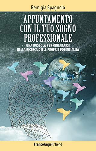 appuntamento_sogno_professionale_remigia_spagnolo